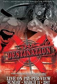 Primary photo for TNA Wrestling: Destination X