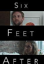 Six Feet After