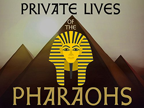 Private Lives of the Pharaohs on FREECABLE TV