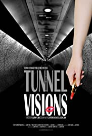 Tunnel Visions Poster