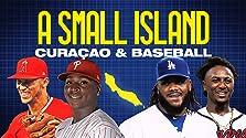 A Small Island: Curacao & Baseball (2020)