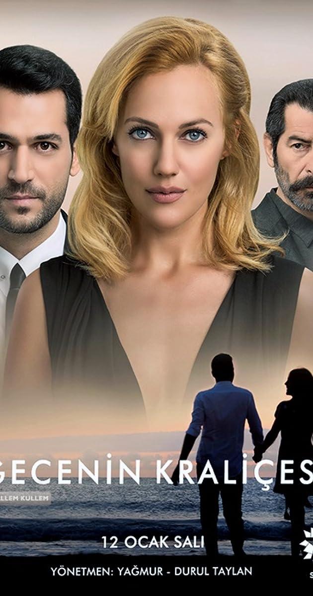 Gecenin Kraliçesi (TV Series 2016) - IMDb