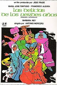 Primary photo for Las delicias de los verdes años