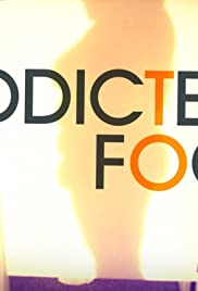 Addicted to Food Poster