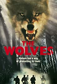 The Wolves (1996) Poster - Movie Forum, Cast, Reviews