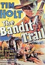 The Bandit Trail