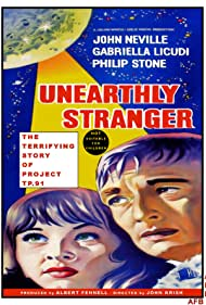 Unearthly Stranger Poster - Movie Forum, Cast, Reviews