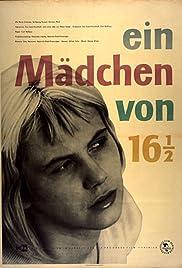 Ein Mädchen von 16 ½ Poster