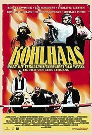 Kohlhaas oder die Verhältnismäßigkeit der Mittel(2012) Poster - Movie Forum, Cast, Reviews