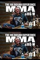 The Joe Rogan Experience: MMA Show