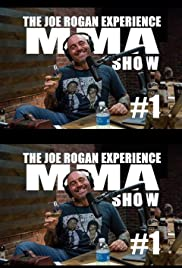 The Joe Rogan Experience: MMA Show Poster
