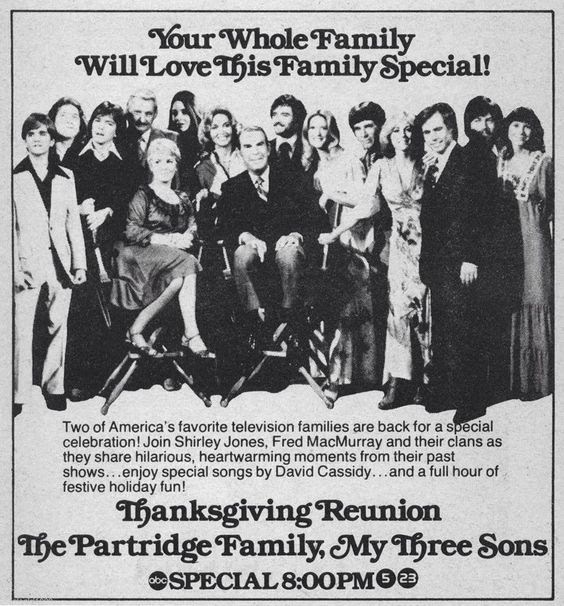 A Thanksgiving Reunion with the Partridge Family and My Three Sons
