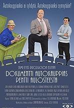 Dokumentti Autokauppias Pentti Aulosteesta