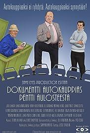 Dokumentti Autokauppias Pentti Aulosteesta Poster