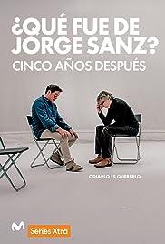 ¿Qué fue de Jorge Sanz? 5 años después Poster