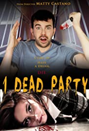 1 Dead Party Poster
