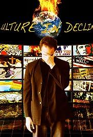 Culture in Decline Poster