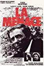 La menace (1977) Poster