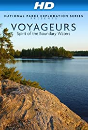 National Parks Exploration Series: Voyageurs - Spirit of the Boundary Waters (2011) 720p