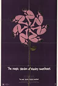 The Magic Garden of Stanley Sweetheart (1971) Poster - Movie Forum, Cast, Reviews