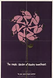The Magic Garden of Stanley Sweetheart (1970) Poster - Movie Forum, Cast, Reviews