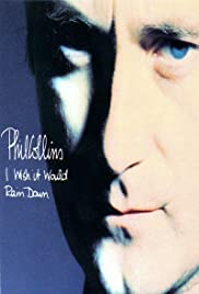Phil Collins: I Wish It Would Rain Down Poster