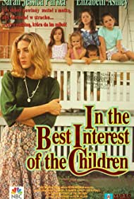 Sarah Jessica Parker, Jessica Campbell, Matthew Cook, Mitchell Cook, Lacey Guyon, Amanda Laughlin, and Lexi Randall in In the Best Interest of the Children (1992)