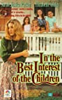 In the Best Interest of the Children (1992) Poster