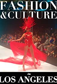 Fashion and Culture in Los Angeles (2017)
