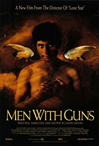 Men with Guns John Sayles