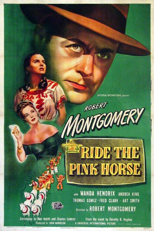 Wanda Hendrix, Andrea King, and Robert Montgomery in Ride the Pink Horse (1947)