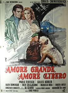 Easy watching movies netflix Amore grande, amore libero [DVDRip]