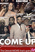 The Come Up Detroit Movie