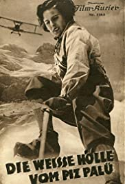 White Hell of Pitz Palu(1929) Poster - Movie Forum, Cast, Reviews