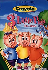 Primary photo for The 3 Little Pigs: The Movie