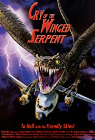 Primary photo for Cry of the Winged Serpent
