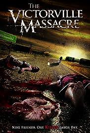 The Victorville Massacre Poster