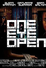 Sean Walton, Glenn Stanton, and Caitlainne Rose Gurreri in One Eye Open (2017)