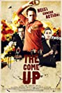 The Come Up (2012) Poster