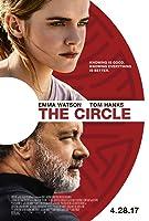 The Circle. Krąg / The Circle – Lektor – 2017