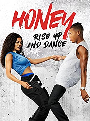 Where to stream Honey: Rise Up and Dance