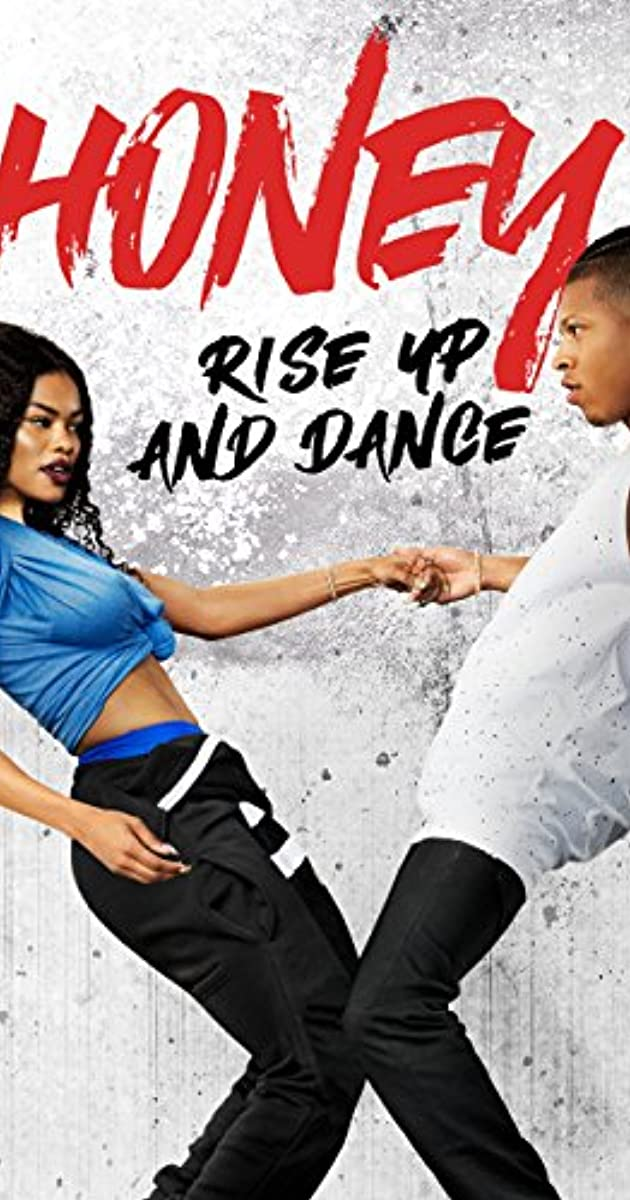 Honey: Rise Up and Dance (2018) - Full Cast & Crew - IMDb
