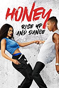 Primary photo for Honey: Rise Up and Dance