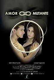 Amor Mutante Poster