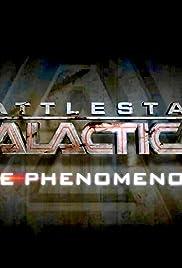 Battlestar Galactica: The Phenomenon Poster