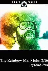 Primary photo for The Rainbow Man/John 3:16