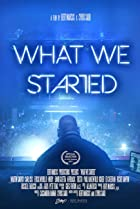 What We Started (2017) Poster
