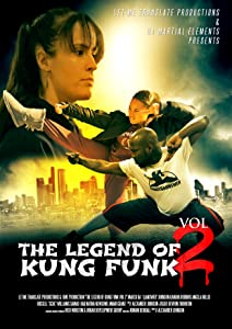 The Legend of Kung Funk: Vol II full movie 720p download