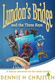 Primary photo for Lundon's Bridge and the Three Keys