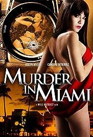 Murder in Miami(2014) Poster - Movie Forum, Cast, Reviews